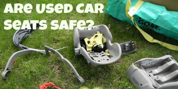 should i buy a used car seat?