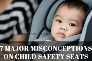 Misconceptions on Child Safety Seats